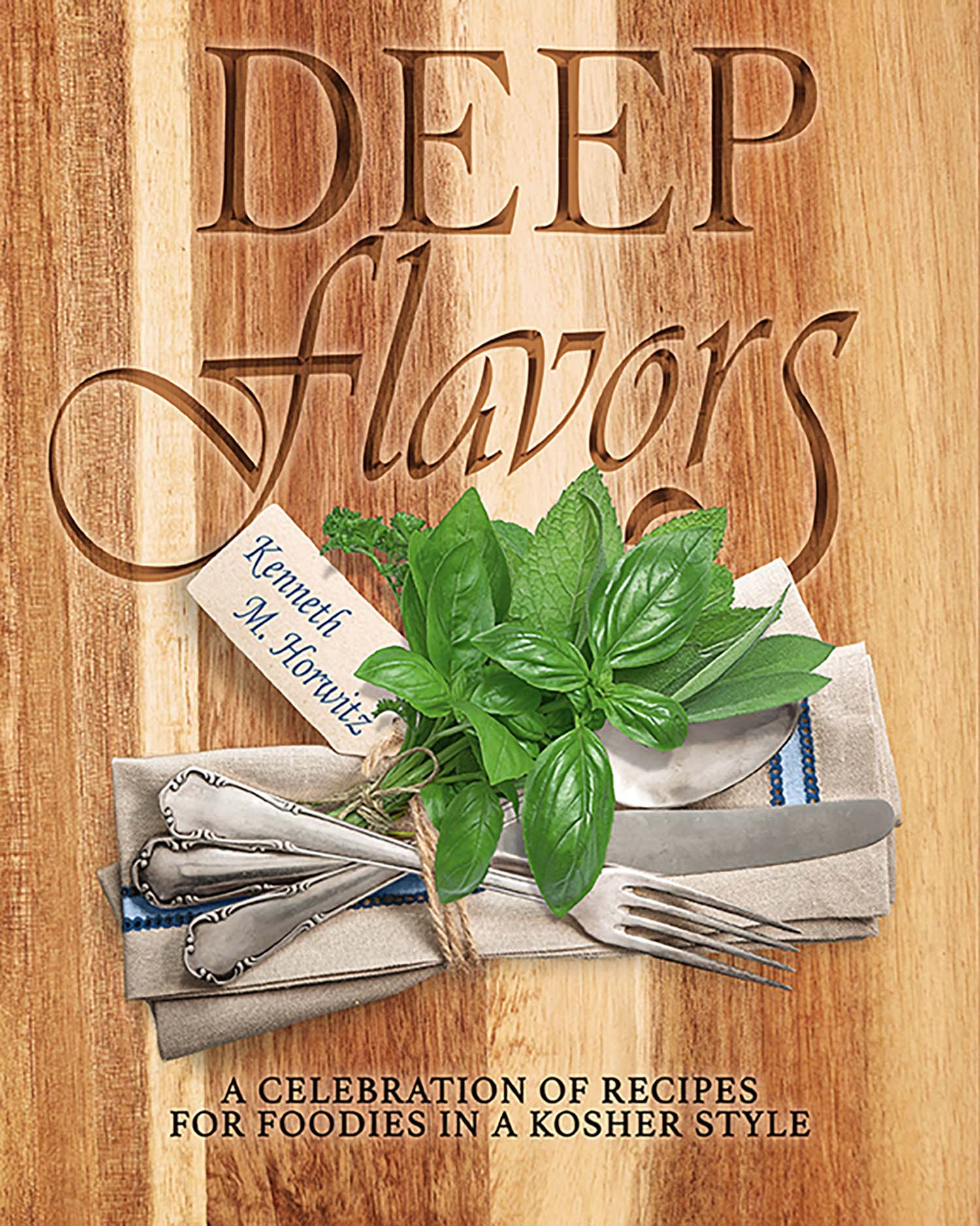 Deep Flavors Cookbook
